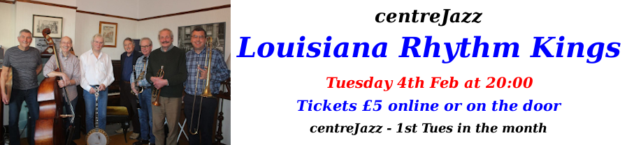 centreJazz - Louisiana Rhythm Kings - Feb 2020