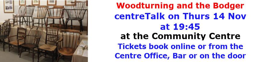 centreTalks - Woodturning and the Bodger - Nov 2019