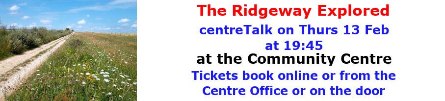 centreTalks - The Ridgwway Explored - Feb 2020
