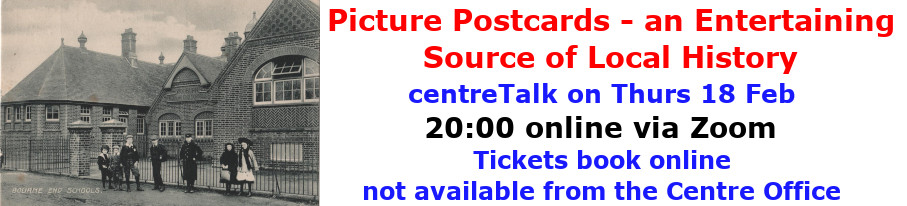 centreTalks - Picture Postcards-An Entertaining Source of Local History - Feb 2021