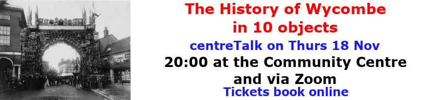 centreTalks - The History of Wycombe  - Nov 2021