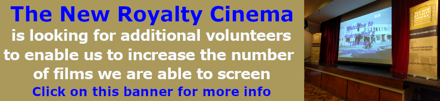 The New Royalty - new Volunteers more screenings