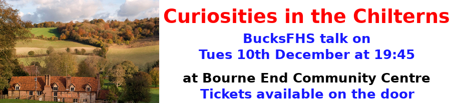 BucksFHS-Curiosities In The Chilterns