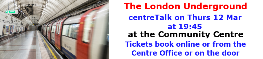 centreTalks - The London Underground - Mar 2020