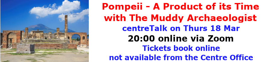 centreTalks - Pompeii - A Product of its Time - Mar 2021